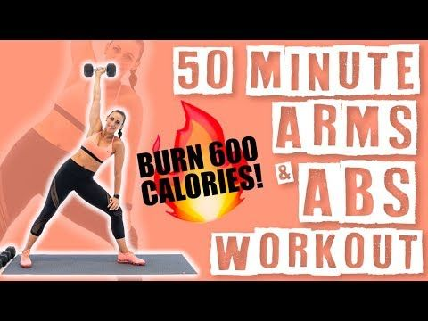 50 Minute Arms and Abs Workout �Burn 600 Calories!�