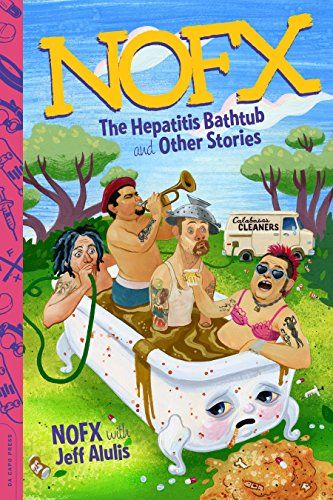 Nofx The Hepatitis Bathtub And Other Stories Par Nofx Alulis