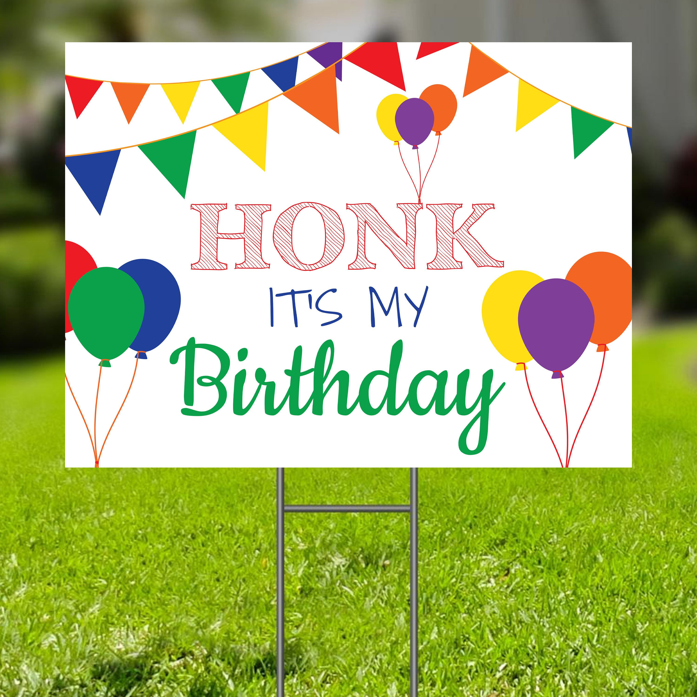 Birthday Yard Sign Honk It S My Birthday Sign Editable Etsy In 2021 Happy Birthday Yard Signs Birthday Yard Signs Birthday Sign Yard of the month sign template