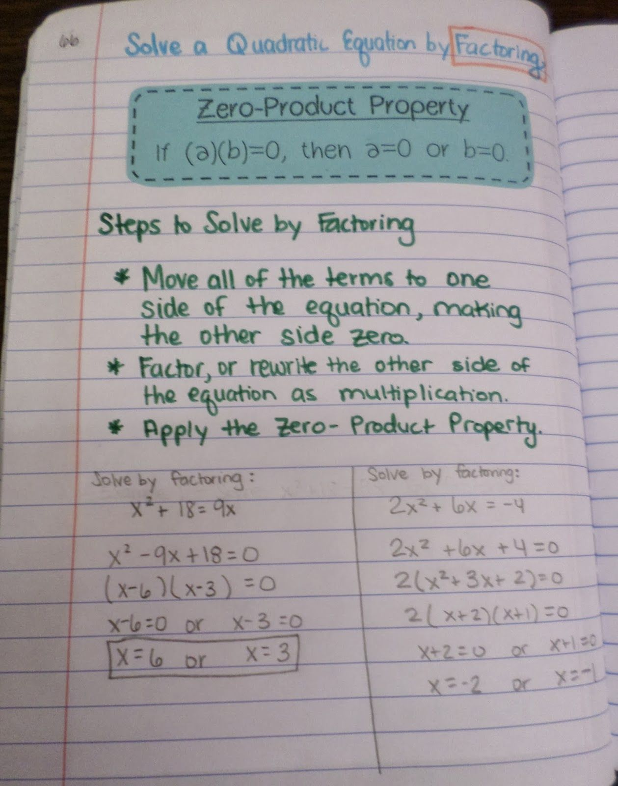 Solving Quadratics By Factoring And The Zero Product Property