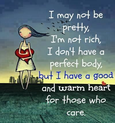 I May Not Be Positive Quotes Warm Heart Personality Quotes