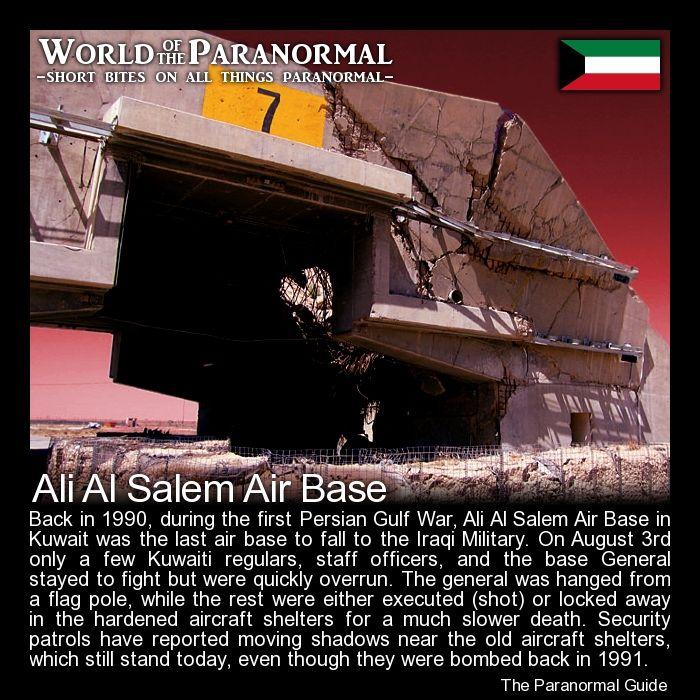 Ali Al Salem Air Base Kuwait 'World of the Paranormal