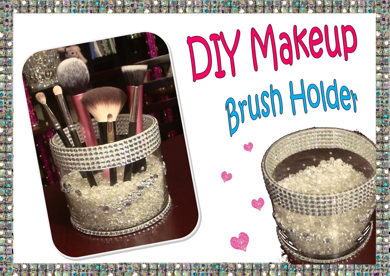 DIY Custom Rhinestone Makeup Brush Holder, Under 15