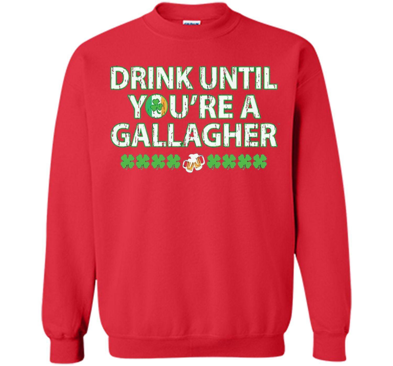 Irish Tshirt - Drink until you're a gallagher T-shirts
