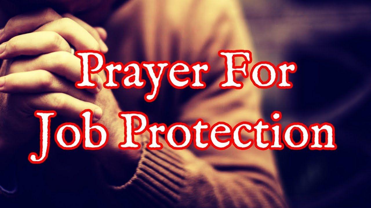 Prayer For Job Protection Protect Your Job Now Prayer