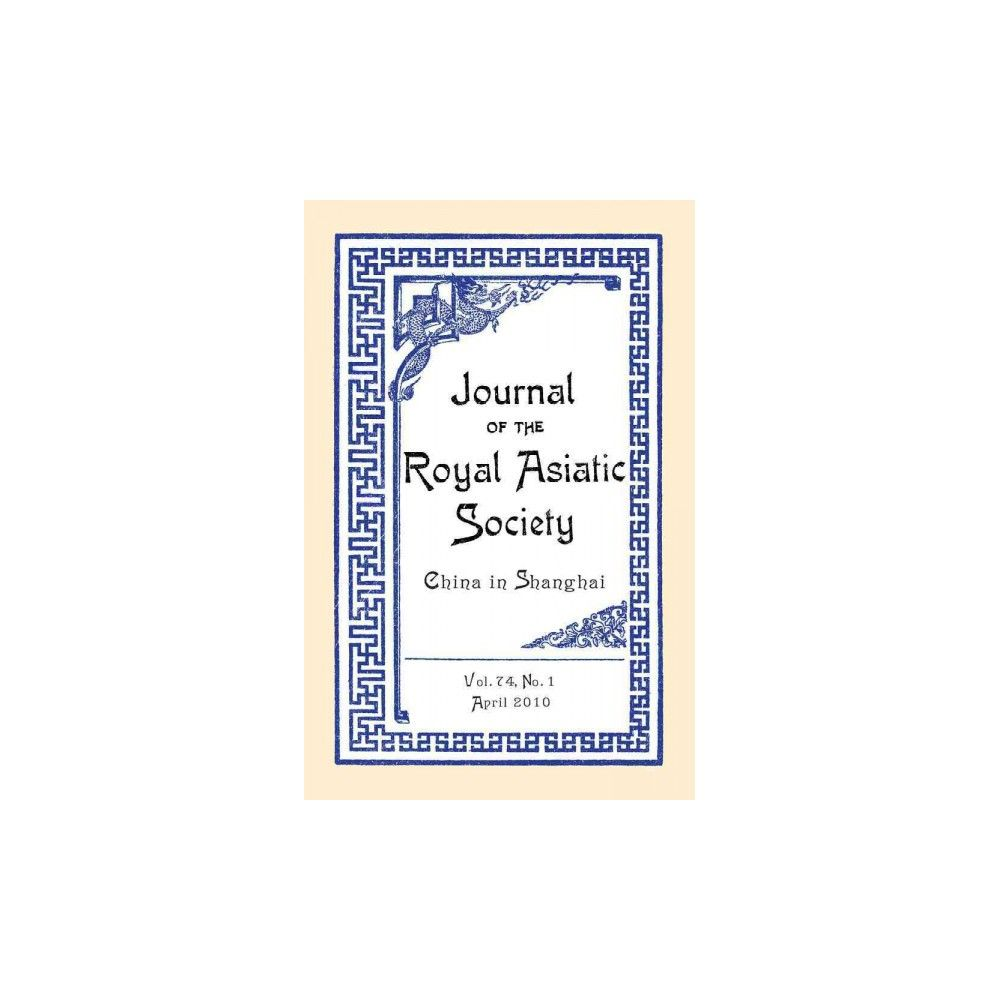 Journal of the Royal Asiatic Society China : 2010 (Paperback)