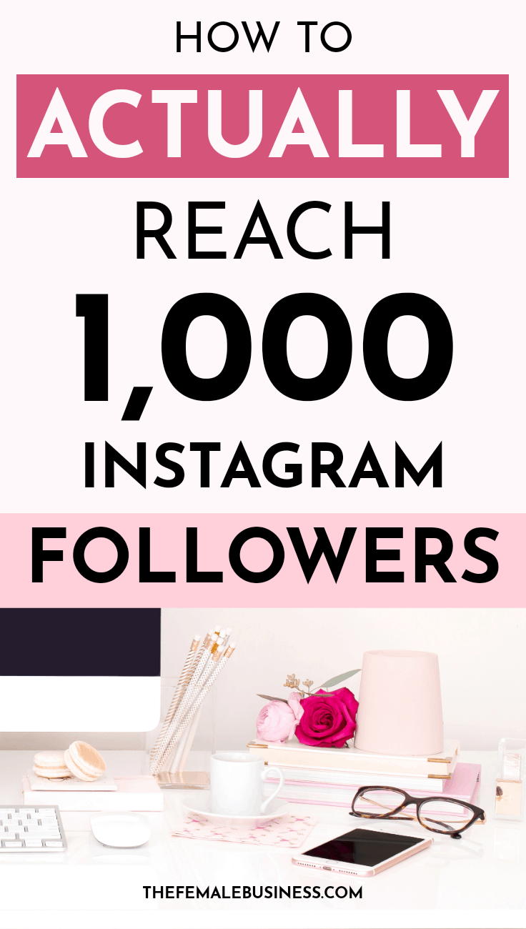 How to get your first 1000 Instagram followers Get