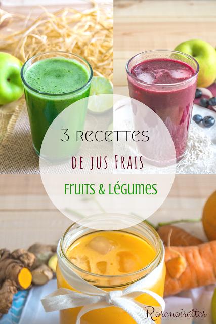 3 Recettes De Jus Frais De Fruits Legumes A L Extracteur Recette Jus De Legumes Recette Jus Jus De Fraise