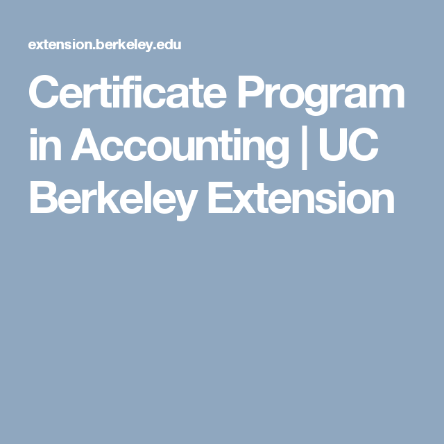 Certificate Program in Accounting | UC Berkeley Extension | Back to ...