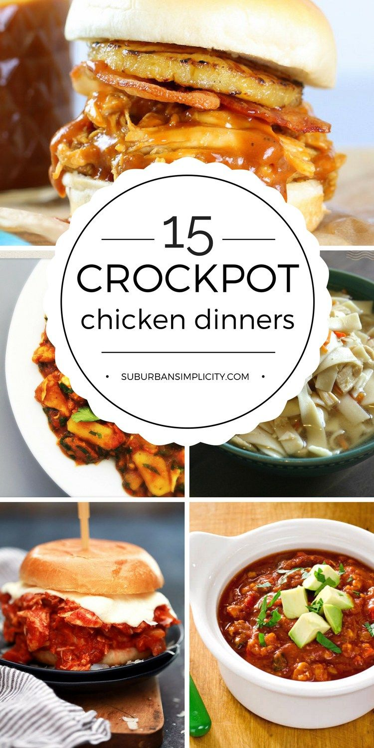 15 Deliciously Easy Crockpot Chicken Dinners Crockpot Ideas Easy