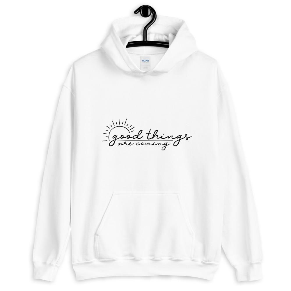 Good Things Are Coming Hoodie - M