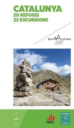 Llusà Roca, Josep. Catalunya : 20 refugis 32 excursions. Granollers : Alpina, 2016