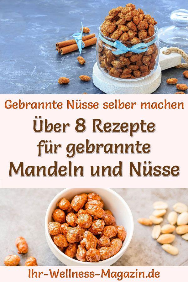 Gebrannte Mandeln und Nüsse selber machen - einfache Rezepte #gebranntemandeln