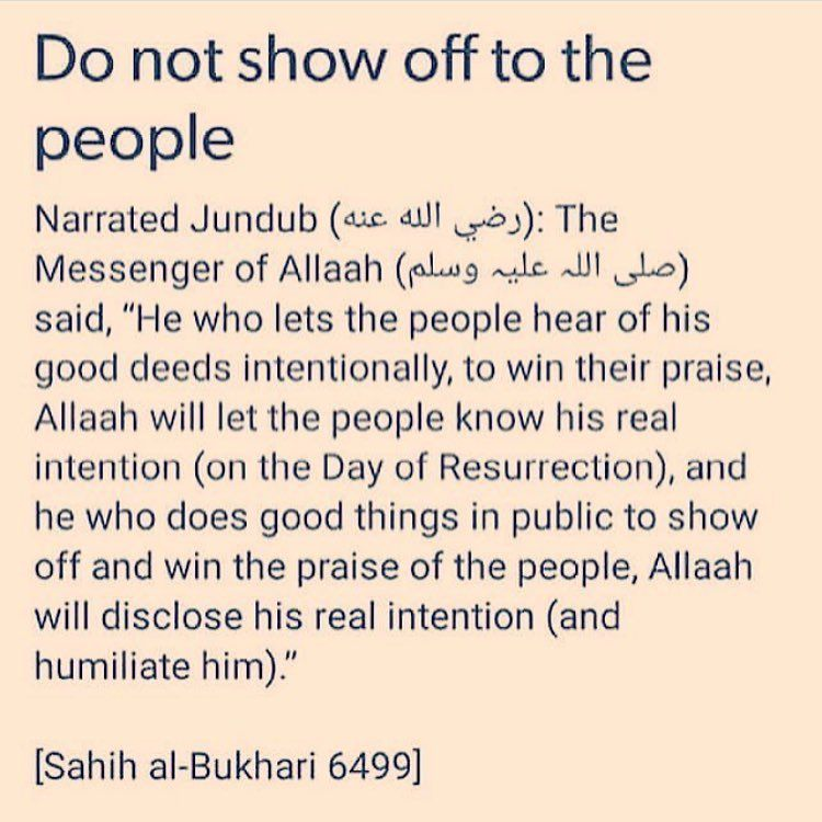 Dont Show Off Quotes Islam Hadith Pray