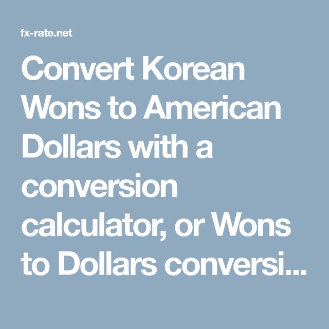 Convert Korean Wons To American Dollars