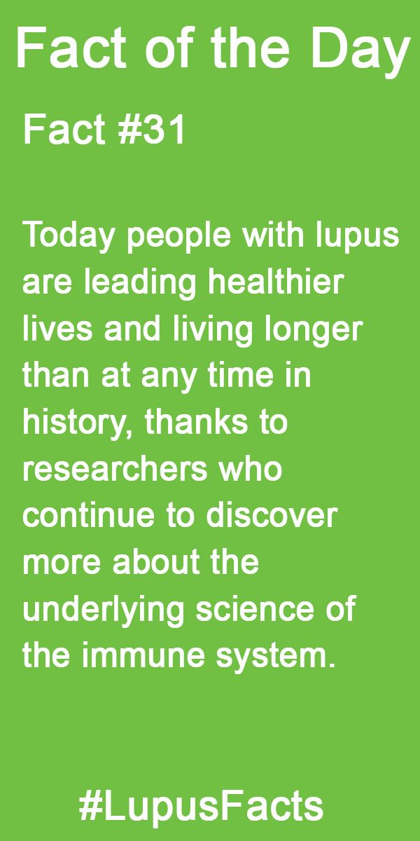 Today People With Lupus Are Leading Healthier Lives And Living