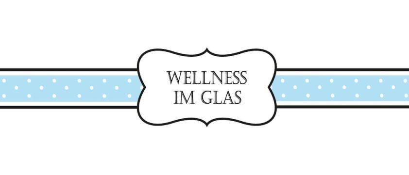 DIY Geschenke | Wellness im Glas + free Print - beautyressort #wellnessimglas