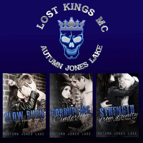 ♛LOST KINGS MC SERIES♛    SLOW BURN (LOST KINGS MC #1):  http://amzn.to/1APpajq CORRUPTING CINDERELLA (LOST KINGS MC #2): http://amzn.to/1KzPglK THREE KINGS, ONE NIGHT (LOST KINGS MC #2.5) http://amzn.to/1APpvmb STRENGTH FROM LOYALTY (LOST KINGS MC #3): http://amzn.to/1APp1wk