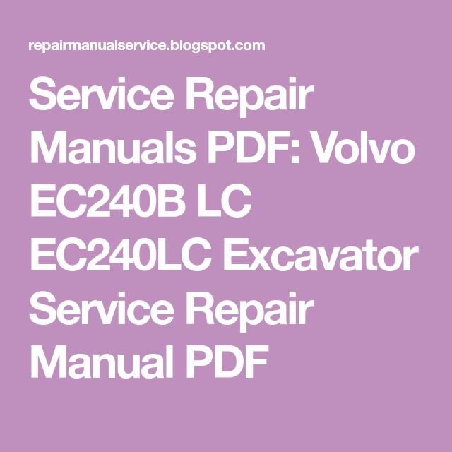 Service Repair Manuals Pdf  Volvo Ec240b Lc Ec240lc