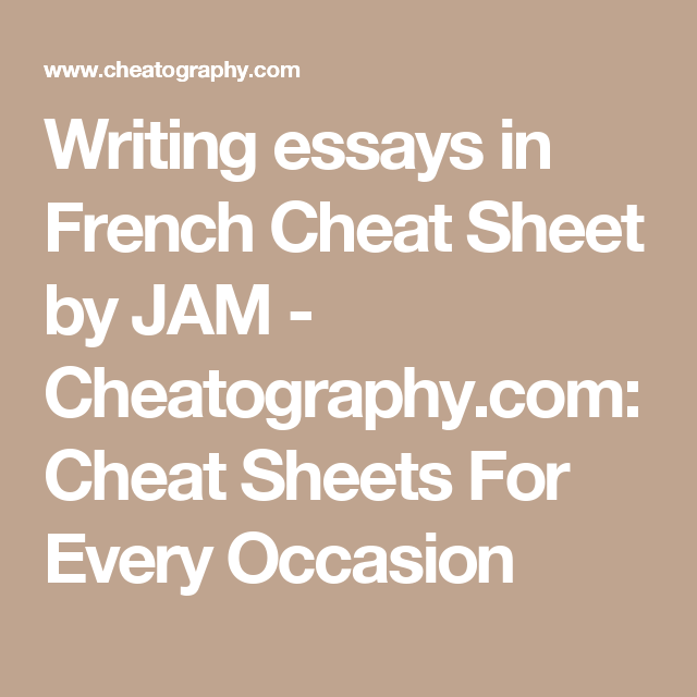 Writing Essays In French Cheat Sheet By Jam  Cheatographycom  Writing Essays In French Cheat Sheet By Jam  Cheatographycom Cheat  Sheets For Every Occasion Buy A Book Report also Essay Papers  In An Essay What Is A Thesis Statement