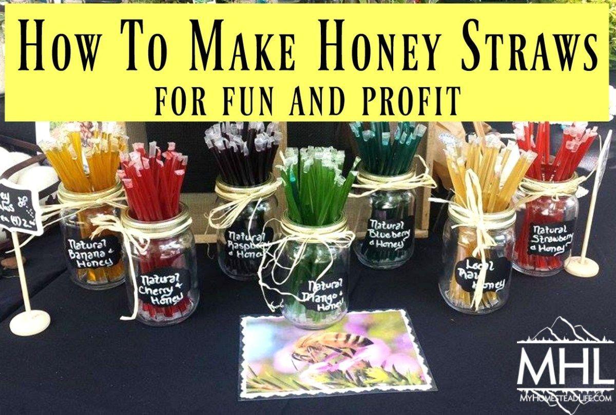 How To Make Honey Straws For Fun And Profit Honey