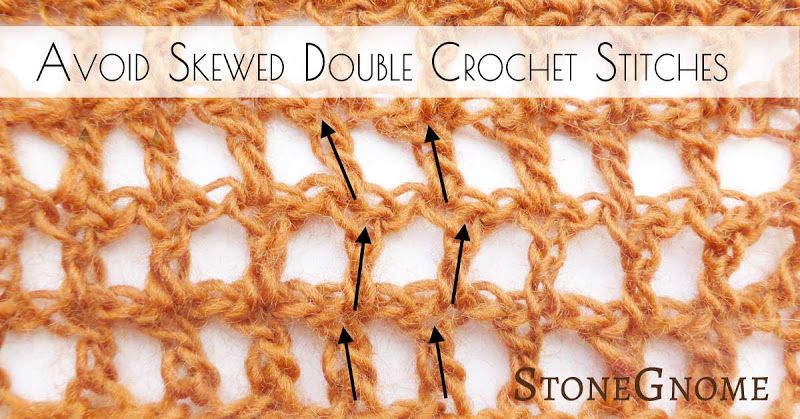 Avoid Skewed And Slanted Double Crochet Stitches Especially Loose Stitches Chevron Patterns And Open P Loose Crochet Stitch Crochet Wrap Pattern Crochet Wrap
