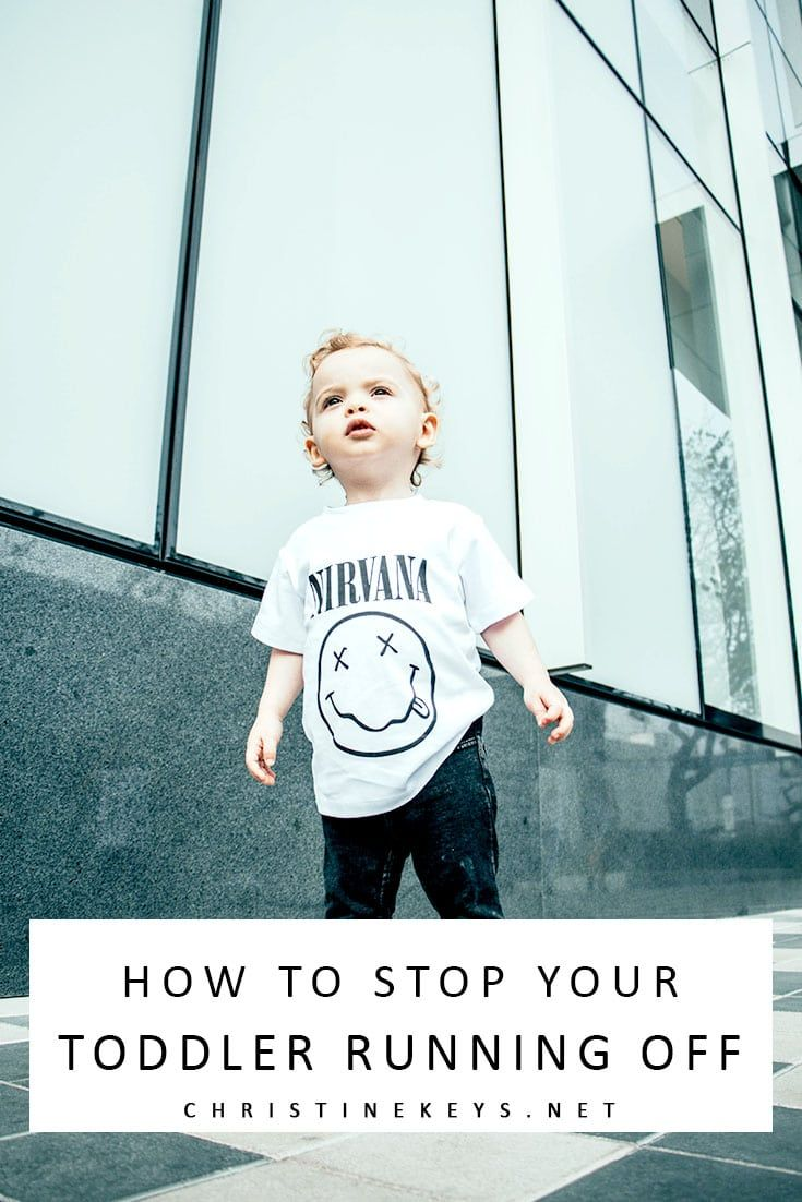 How To Stop Your Toddler Running Off Parenting, Good