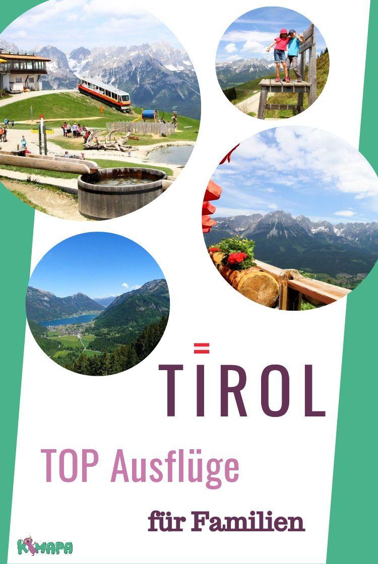 Top Ausflugsziele Fur Familien In Tirol Ausgewahlt Von Der Kimapa Redaktion Tirol Ausflugszieletirol Tirolwandern Urlaub In Tirol Ausflug Ausflugsziele
