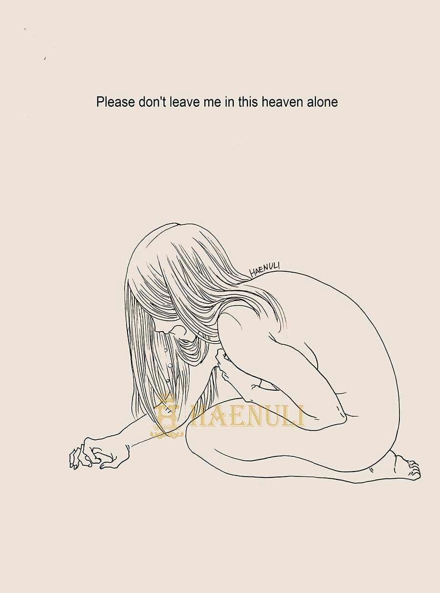 Please Dont Leave Me In This Heaven Alone Citaten Pinterest