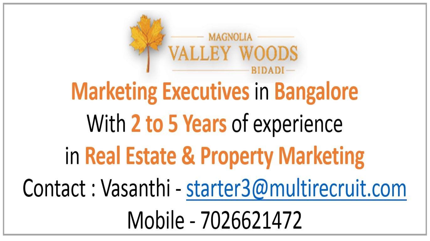 Magnolia Valley Woods Marketing Executives in Bangalore