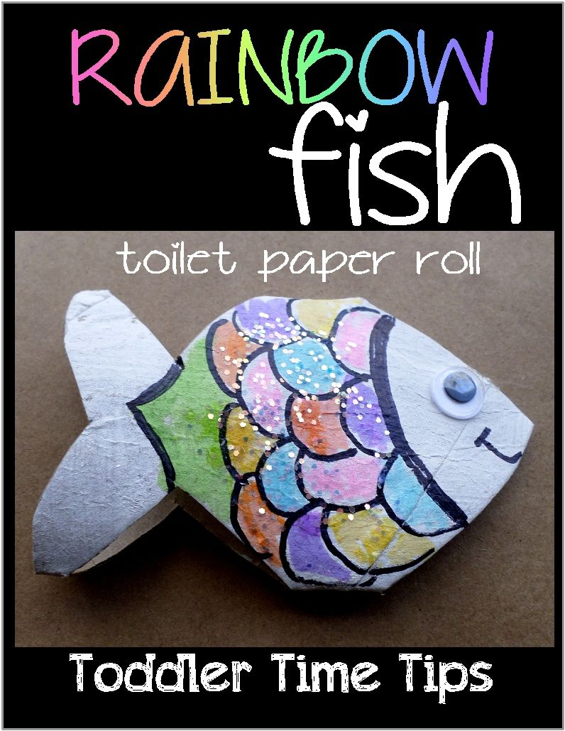 Rainbow fish  Toilet paper roll project Toddler Time Tips https://www.facebook.com/toddlertimetips