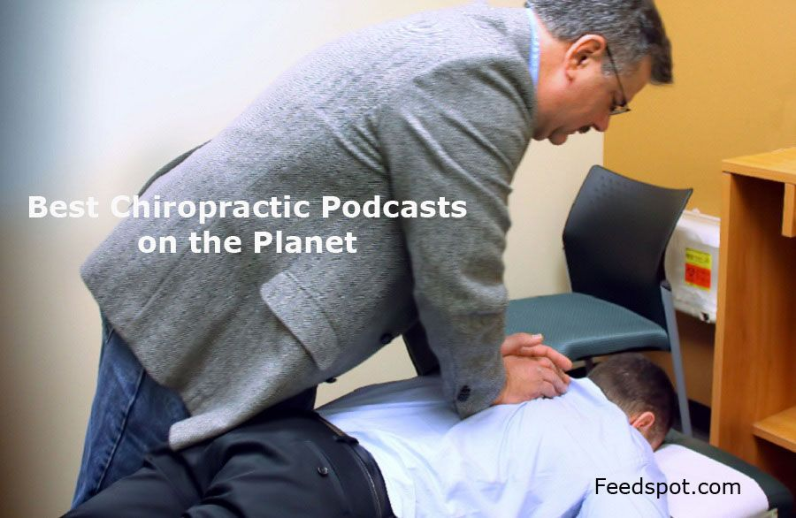 Top 20 chiropractic audio podcasts radio you must