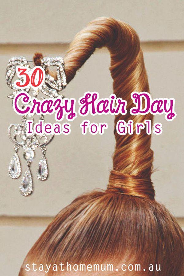 Crazy Hair Day Ideas for Girls - Stay At Home Mum #crazyhairdayatschoolforgirlseasy