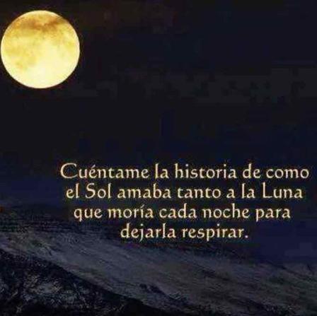 La Luna Y El Sol Una Bonita Historia De Amor En 2020 Luna Leyendas Sobre La Luna Noche De Luna Llena