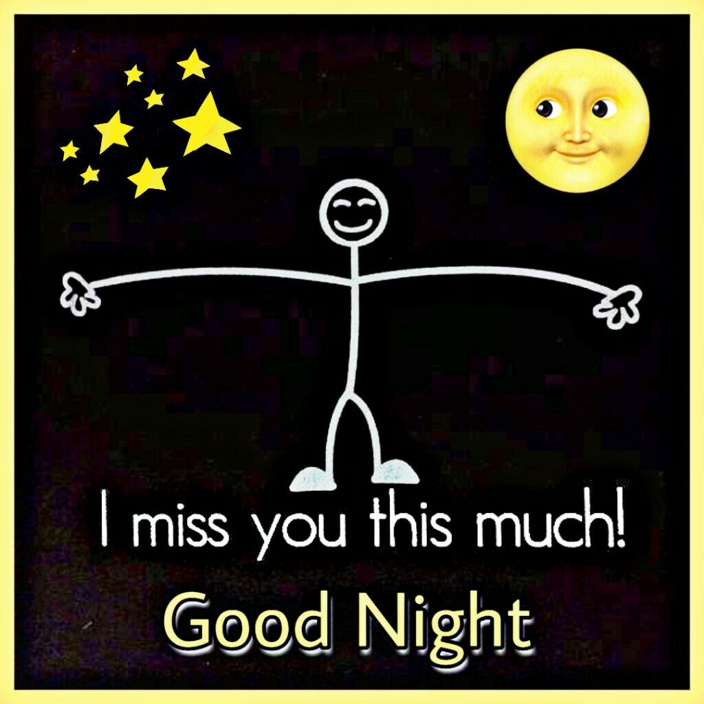 Miss You Good Night Good Night Love Messages Good Night Miss You Good Night