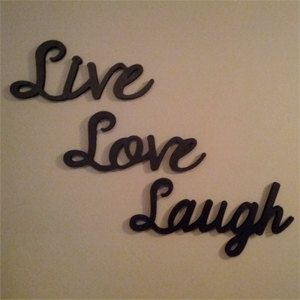 Live Laugh Love Wooden Wall Words Live Laugh By Lettersbyleslie 70 00 Live Laugh Love Laugh Love Home