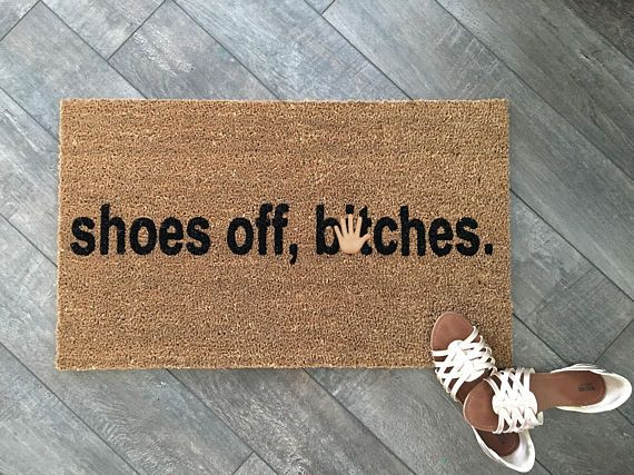 Shoes Off B Tches Doormat Hand Painted Outdoor Welcome