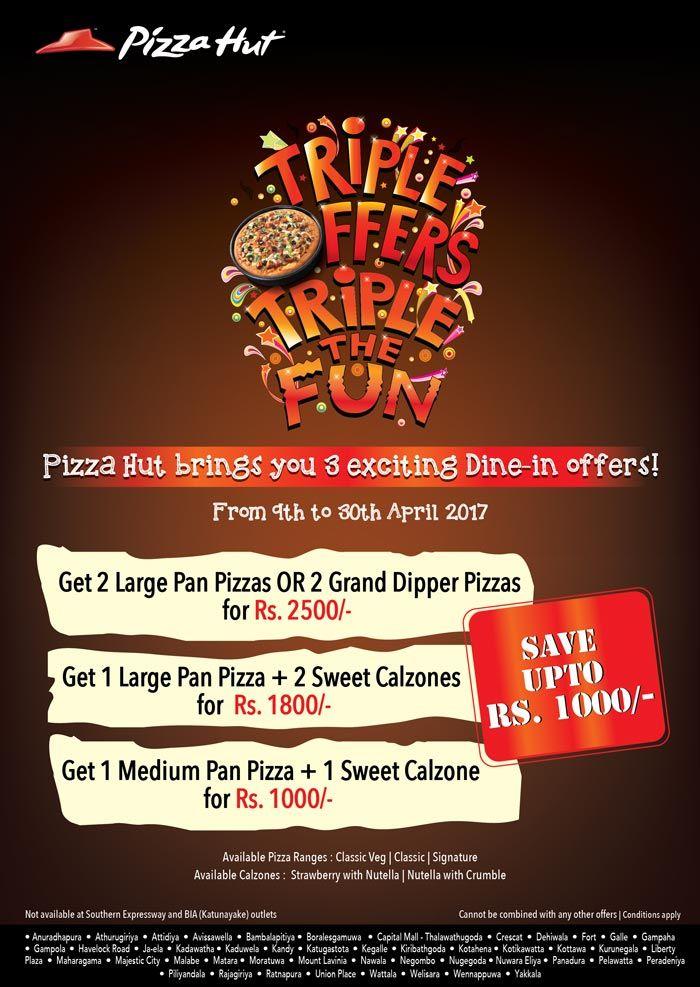 Exclusive Dine In Offers This April Pizza Hut Sri Lanka Pizza Hut Pan Pizza Pizza