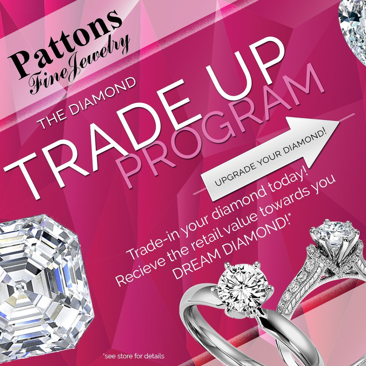 Have you out grown your diamond? Check out our DIAMOND TRADE UP ...