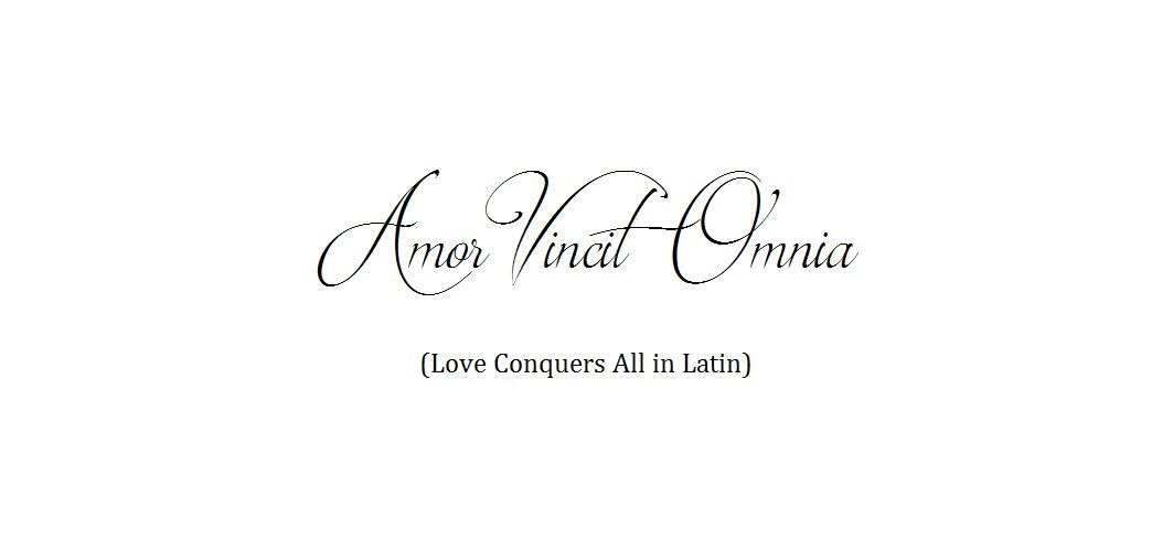 Amor Vincit Omnia Love Conquers All In Latin French Word