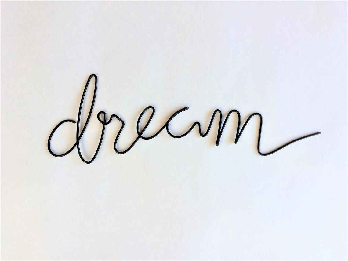 Dream Sign Wire Word Art Wire Sign Metal Word Art Wire Etsy