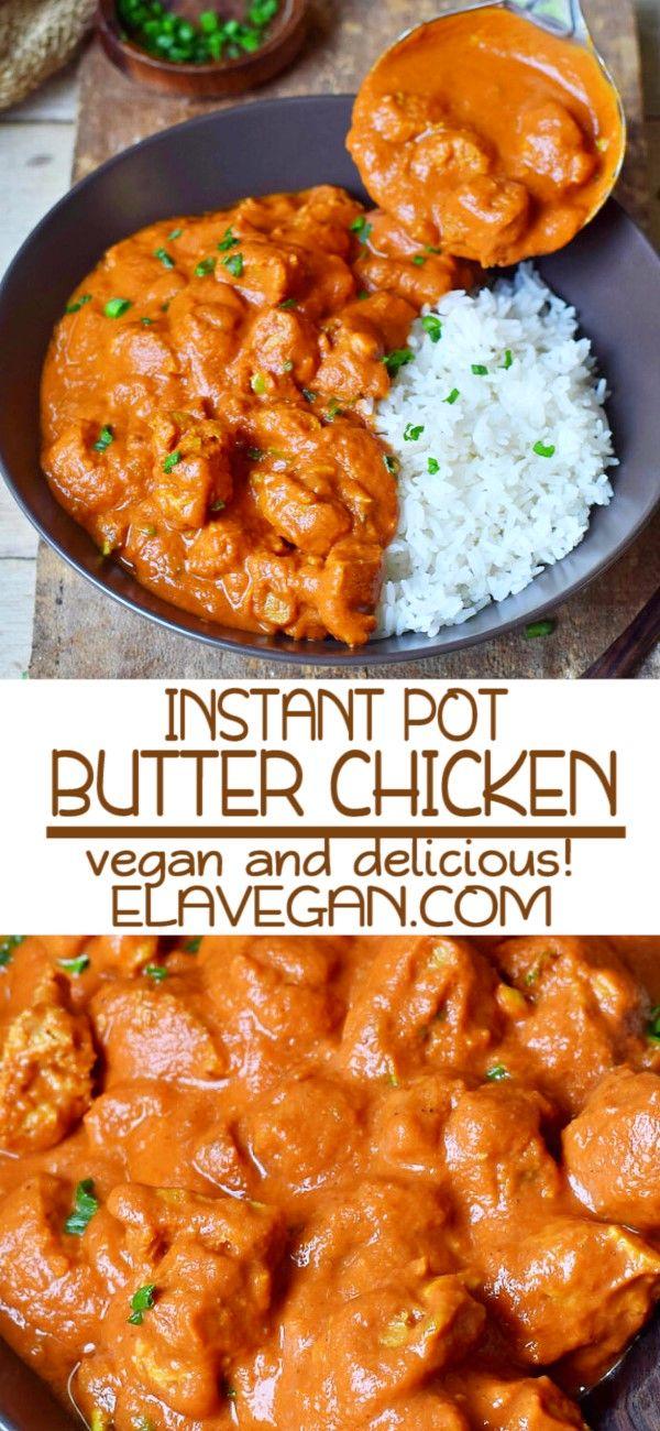 Vegan Butter Chicken | Instant Pot Tikka Masala Recipe - Elavegan