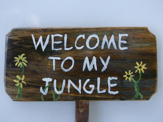 Welcome To My Jungle Humorous Garden Sign Wooden By Driftinn, $14.95
