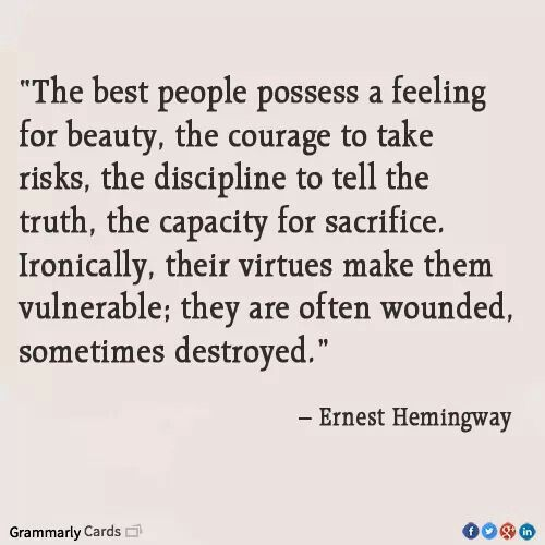Pin By Sylvia Konings On Nice Words Hemingway Quotes Wonderful Words
