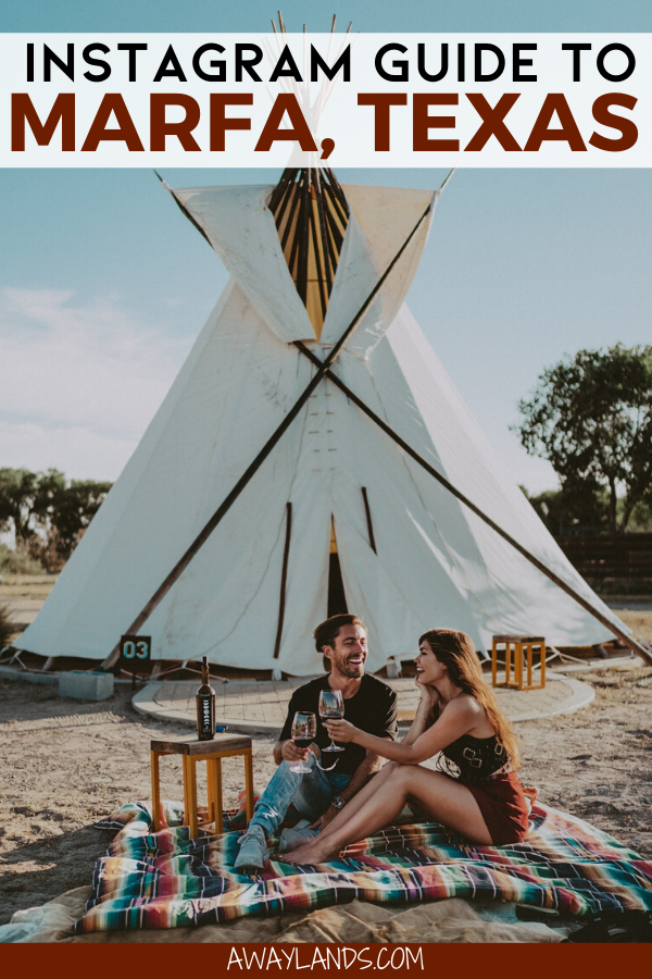 The Top 16 Most Instagrammable Places in Marfa, Texas | Away Lands #traveltexas