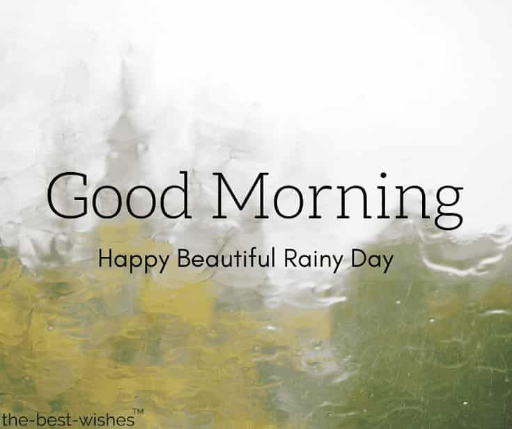 Beautiful Rainy Season Good Morning Images With Scenery