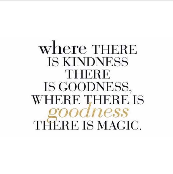 Where There Is Kindness There Is Goodness Where There Is Goodness