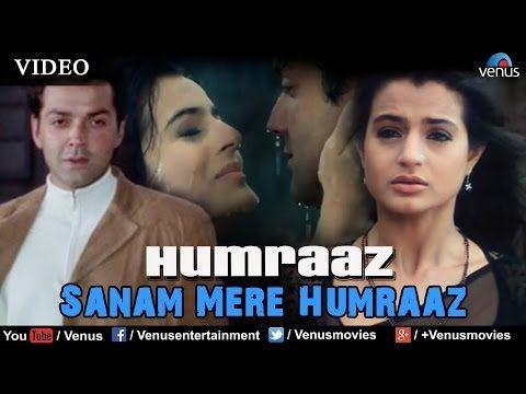 Sanam Mere Humraaz Humraaz Youtube Best Love Songs Romantic Songs Songs