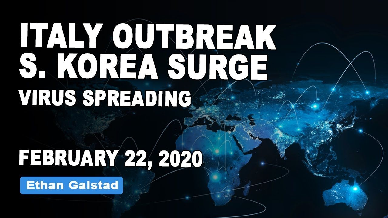 Italy Outbreak South Korea Cases Explode 27+ Day