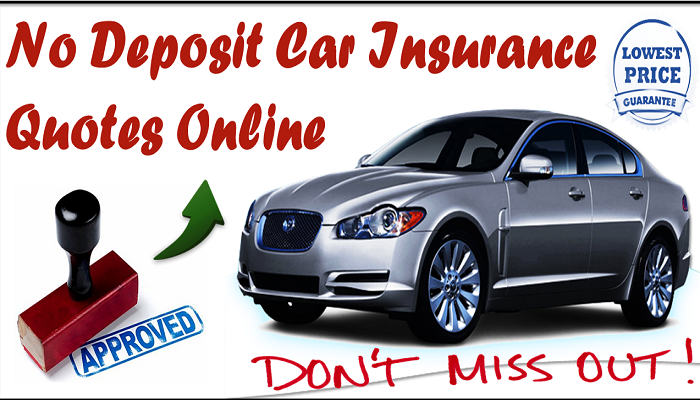 Cheap No Deposit Car Insurance Policy For Normal People With Lowest - No deposit car insurance
